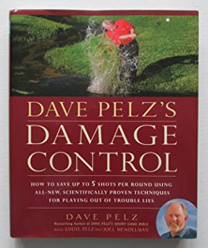 Damage Control : How to Save up to 5 Shots Per Round Using All-New, Scientifically Proven Techniq...