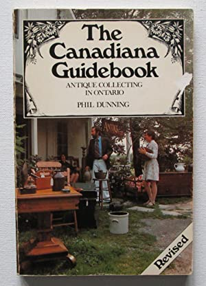 The Canadiana Guidebook : Antique Collecting in Ontario