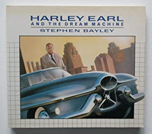 Harley Earl and the Dream Machine