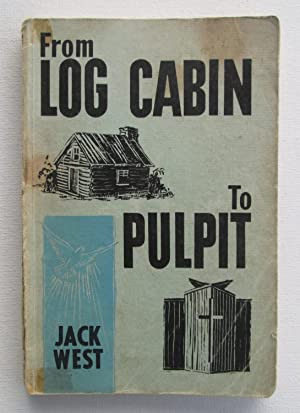 From Log Cabin to Pulpit