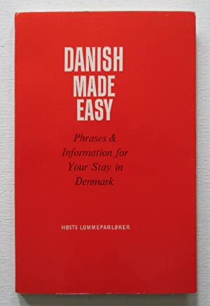 Danish Made Easy : Phrases & Information for Your Stay in Denmark