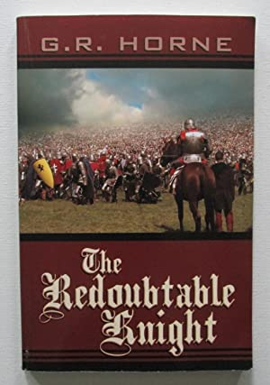 The Redoubtable Knight: Horne, G. R.