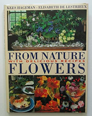 From Nature Flowers with Delicious Recipes