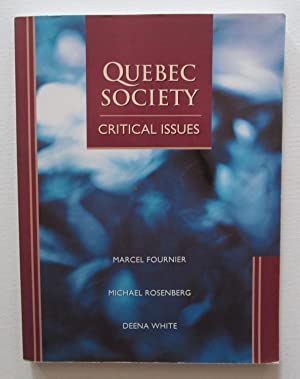 Quebec Society : Critical Issues