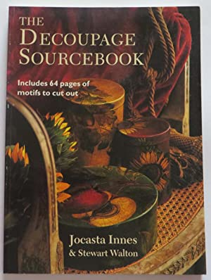 The Decoupage Sourcebook : Includes 64 Pages of Motifs to Cut Out