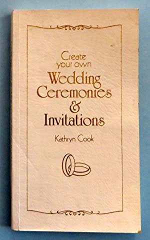 Create your own Wedding Ceremonies & Invitations