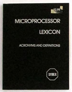 Microprocessor Lexicon: Acronyms and Definitions