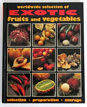 Worldwide Selection of Exotic Fruits and Vegetables