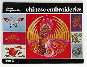 Chinese Embroideries : A Journey Through Embroidery