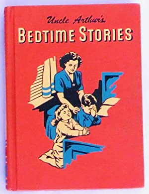 Uncle Arthur's Bedtime Stories: Volume Four