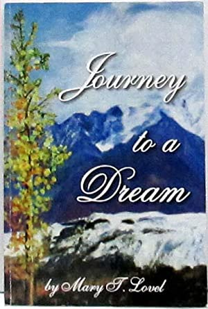 Journey to a Dream: Lovel, Mary T.