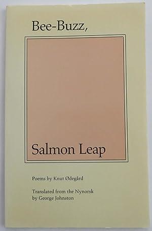 Bee-Buzz, Salmon Leap: Odegard, Knut