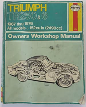 Triumph TR250 and 6 Owner's Workshop Manual