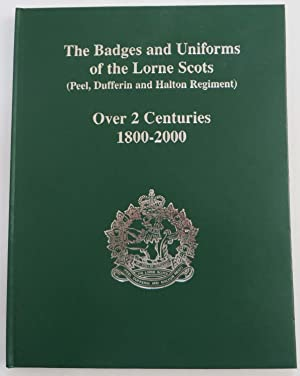 The Badges and Uniforms of the Lorne: Conover, C. D.