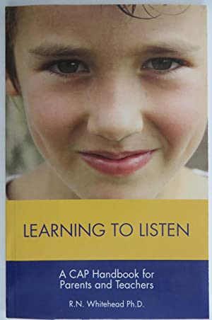 Learning to Listen : A CAP Handbook for Parents and Teachers