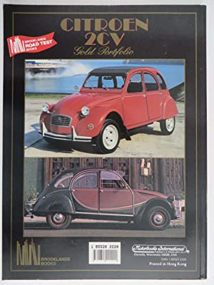 Citroen 2CV - Gold Portofolio : 1949-89 (Citroen road test book)