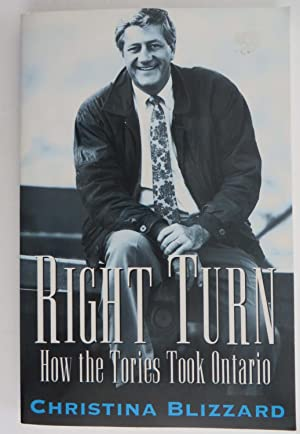 Right Turn : How the Tories Took Ontario