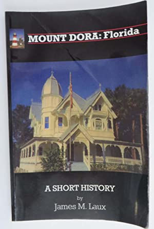 Mount Dora: Florida - A Short History