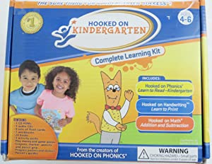 Hooked on Kindergarten: Ages 4-6 : Complete Learning Kit - Includes: Hooked on Phoneics, Hooked o...