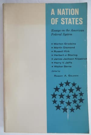 A Nation of States : Essays on the American Federal System