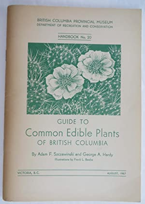 Guide to Common Edible Plants of British Columbia : Handbook No. 20