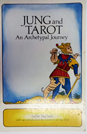 Jung and Tarot : An Archetypal Journey