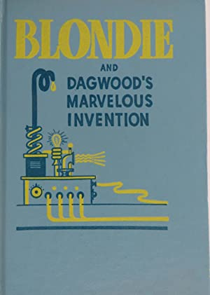 Blondie and Dagwood's Marvelous Invention