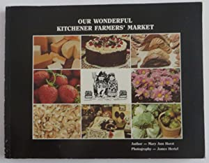 Our Wonderful Kitchener Farmers' Market