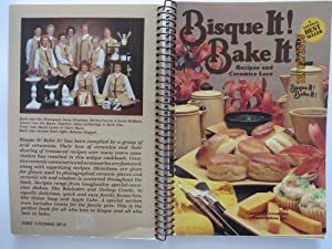 Bisque It ! Bake It ! : Recipes and Ceramics Lore
