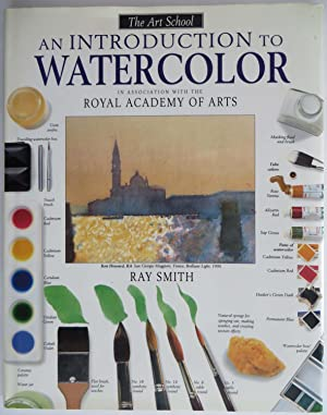An Introduction to Watercolor in Association with the Royal Academy of Arts