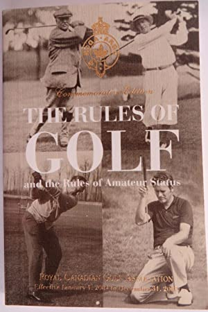 The Rules of Golf and the Rules of Amateur Status - Commemorative Edition