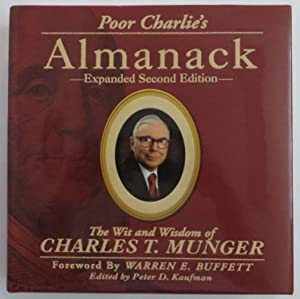Poor Charlie's Almanack - The Wit and: Kaufman, Peter D.