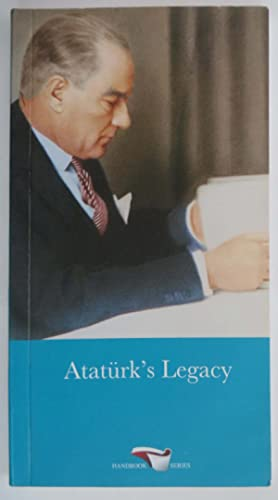 Ataturk's Legacy - A Worldview in Historical Context