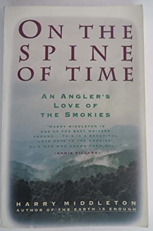 On the Spine of Time - An Anglers Love of the Smokies
