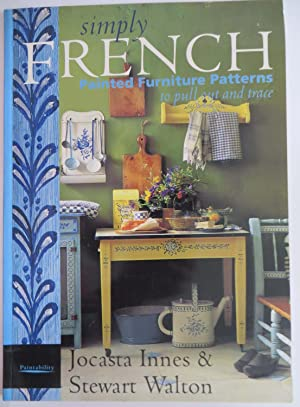 Simply French - Painted Furniture Patterns to Pull Out and Trace