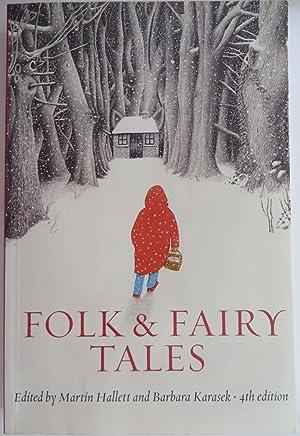 Folk and Fairy Tales, 4th Edition: Hallett, Martin; Karasek,