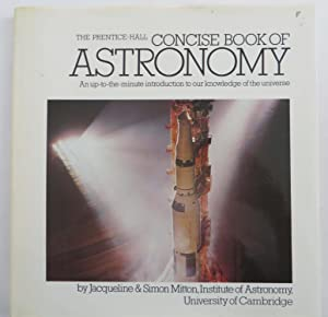 The Prentice Hall Consise Book of Astronomy