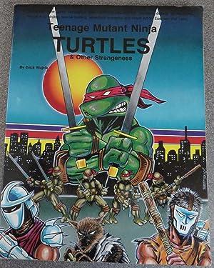 Teenage Mutant Ninja Turtles & Other Strangeness: Wujcik, Erick
