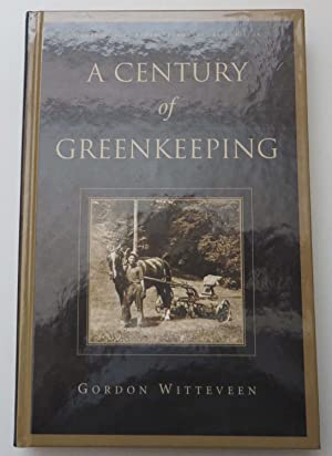A Century of Green Keeping