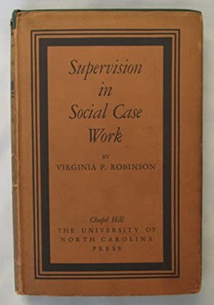 Supervision in Social Case Work