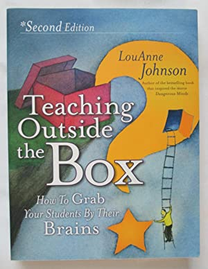 Teaching Outside the Box : How to Grab your Students by Their Brains