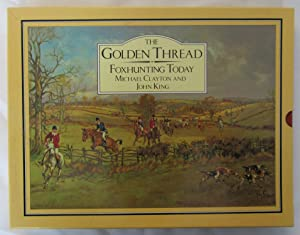 The Golden Thread : Foxhunting Today