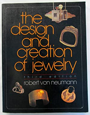 The Design and Creation of Jewelry (Third Edition)