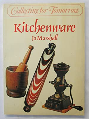 Collecting for Tomorrow : Kitchenware