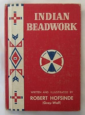 Indian Beadwork: Hofsinde, Robert (