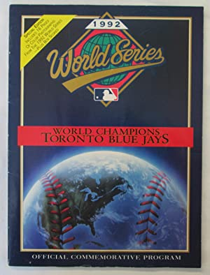 1992 World Weries Official Commemoritive Program : World Champions Toronto Blue Jays