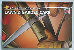 Quick-Action Guide to Lawn & Garden Care