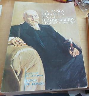 La Banca española en la Restauración. Tomo: ANES ÁLVARES, RAFAEL/MATEO