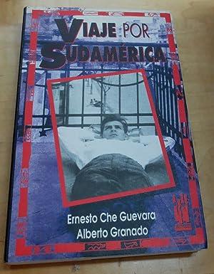 Viaje por Sudamérica. Edición y notas a: CHE GUEVARA, ERNESTO/GRANADO,
