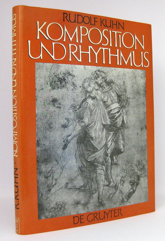 Komposition und Rhythmus : Beiträge zur Neubegründung: Kuhn, Rudolf